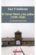 Papel TERCER REICH Y LOS JUDIOS (1939-1945) LOS AÑOS DEL EXTERMINIO