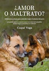Libro ¿Amor O Maltrato?