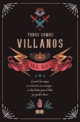 Libro Todos Somos Villanos