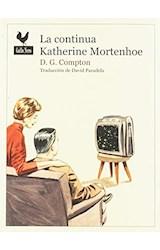 Papel LA CONTINUA KATHERINE MORTENHOE