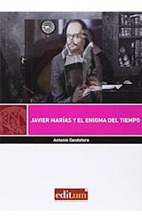 Papel JAVIER MARIAS Y EL ENIGMA DEL TIEMPO