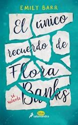 Libro El Unico Recuerdo De Flora Banks