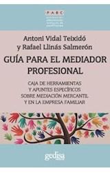 Papel GUIA PARA EL MEDIADOR PROFESIONAL