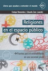 Libro Religiones En El Espacio Publico Puentes Para El Entendimiento En Una Soc