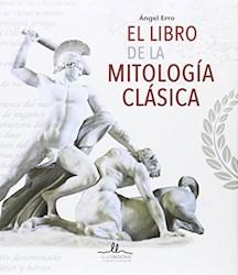 Libro El Libro De La Mitologia Clasica