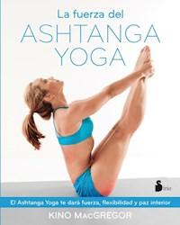 Libro La Fuerza Del Ashtanga Yoga