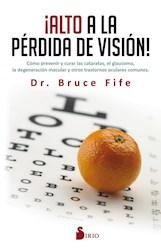 Libro Alto A La Perdida De Vision !