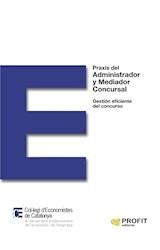 E-book Praxis del Administrador y Mediador Concursal