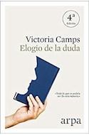 Papel ELOGIO DE LA DUDA (COLECCION IDEAS) (4 EDICION)
