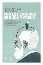 Libro Por Los Caminos De Buda Y Freud