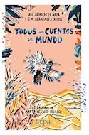 Papel TODOS LOS CUENTOS DEL MUNDO [ILUSTRADO] (CARTONE)
