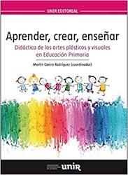 Libro Aprender , Crear , Enseñar