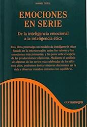 Libro Emociones En Serie :De La Inteligencia Emocional A La Inteligencia Etica