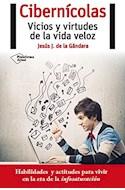 Papel CIBERNICOLAS VICIOS Y VIRTUDES DE LA VIDA VELOZ (COLECCION ACTUAL)