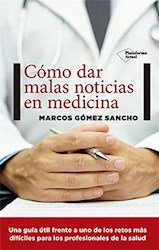 Libro Como Dar Malas Noticias En Medicina