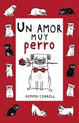 Libro Un Amor Muy Perro