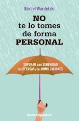 Libro No Te Lo Tomes De Forma Personal