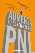 Libro Aumenta Tu Confianza Con Pnl