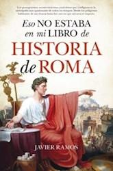 Libro Eso No Estaba En Mi Libro De Historia De Roma