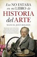 Papel ESO NO ESTABA EN MI LIBRO DE HISTORIA DEL ARTE (BOLSILLO)