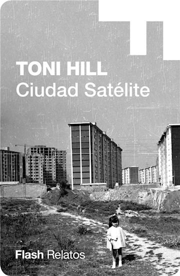 E-book Ciudad Satélite (Flash Relatos)