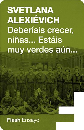 E-book Deberíais Crecer, Niñas... Estáis Muy Verdes Aún