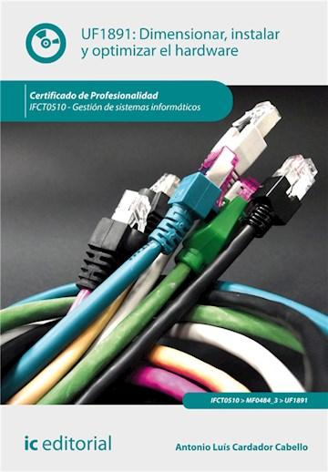 E-book Dimensionar, Instalar Y Optimizar El Hardware