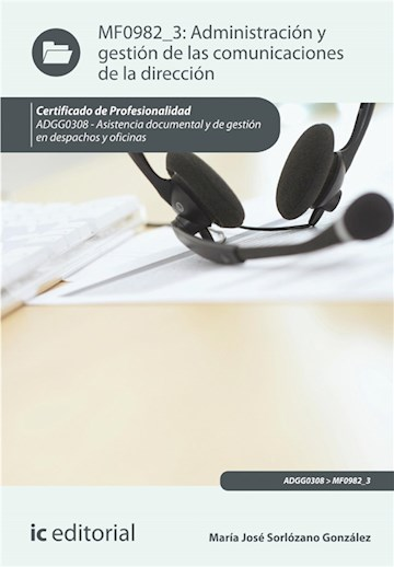 E-book Administración Y Gestión De Las Comunicaciones De La Dirección. Adgg0308