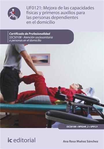 E-book Mejora De Las Capacidades Físicas Y Primeros Auxilios Para Personas Dependientes En El Domicilio