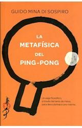 Papel LA METAFISICA DEL PING-PONG