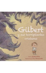 Papel GILBERT Y SUS HORRIPILANTES CRIATURAS