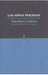 Papel NIÑOS PERDIDOS UN ENSAYO EN CUARENTA PREGUNTAS (COLECCION ENSAYO)