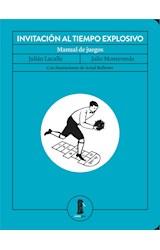Papel INVITACION AL TIEMPO EXPLOSIVO MANUAL DE JUEGOS [ILUSTRADO]