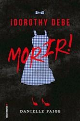 Libro 1. Dorothy Debe Morir