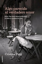 Libro Algo Parecido Al Verdadero Amor