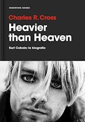 Libro Heavier Than Heaven