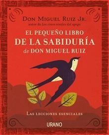 Papel El Pequeño Libro De La Sabiduría De Don Miguel Ruiz