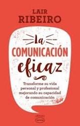 Libro La Comunicacion Eficaz ( Ed Vintage )