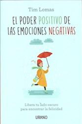 Libro El Poder Positivo De Las Emociones Negativas