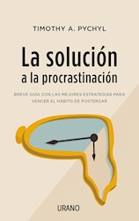 Libro La Solucion A La Procrastinacion