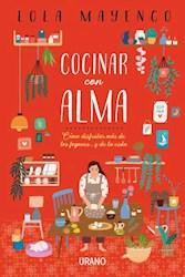 Libro Cocinar Con Alma