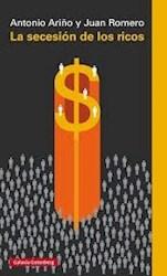 Libro La Secesion De Los Ricos