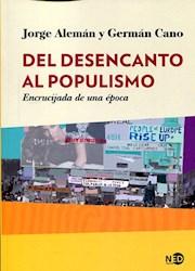 Papel Desencanto Al Populismo, El