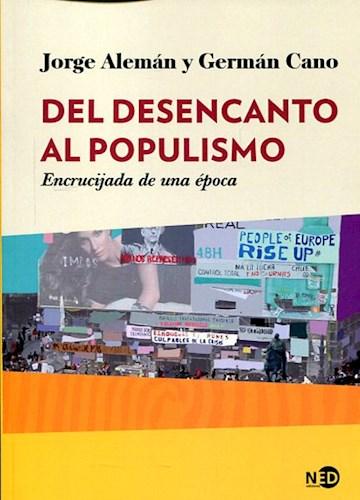 Papel Del Desencanto Al Populismo