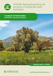 Libro Aprovechamiento De Recursos Y Manejo De Suelo Ecol