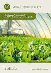 Libro Tecnicas De Cultivo. Agau0208 - Gestion De La Pr