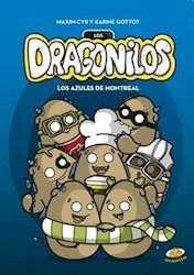 Libro Los Dragonilos  Los Azules De Montreal