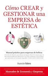 Libro Como Crear Y Gestionar Una Empresa De Estetica