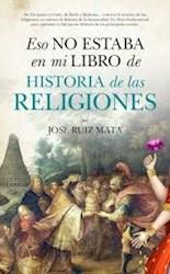Papel Eso No Estaba En Mi Libro De Historia De Las Religiones