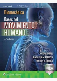 Papel Biomecánica. Bases Del Movimiento Humano